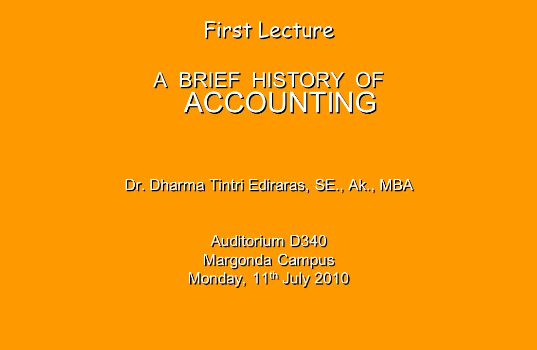 A BRIEF HISTORY OF ACCOUNTING
