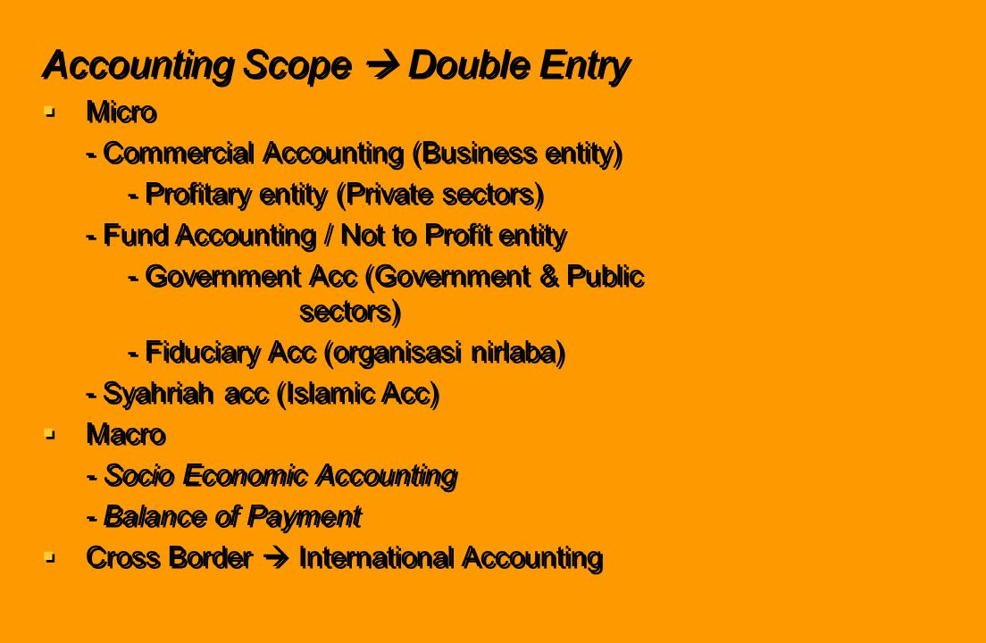 Accounting Scope  Double Entry