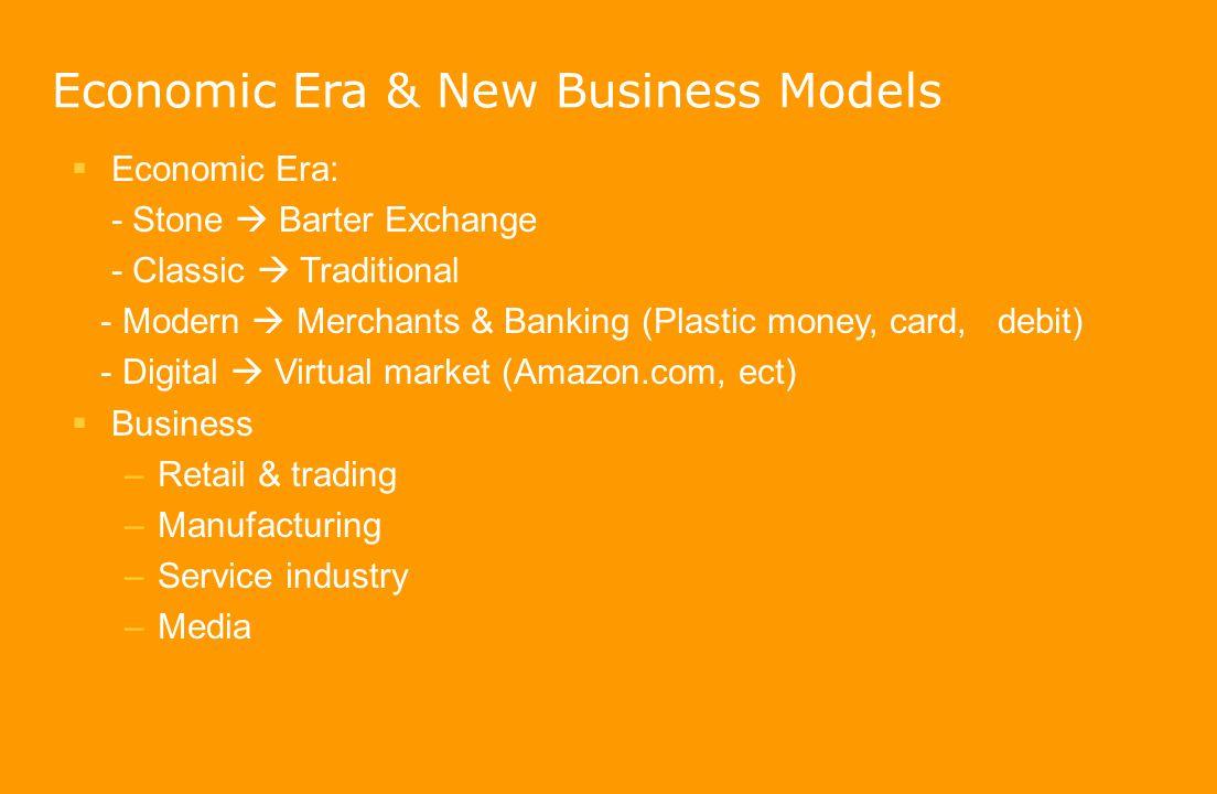 Economic Era & New Business Models