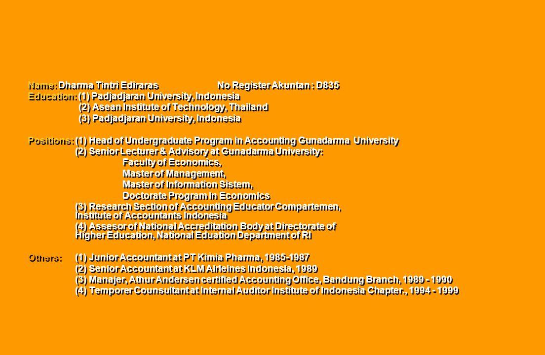 Name: Dharma Tintri Ediraras No Register Akuntan : D835