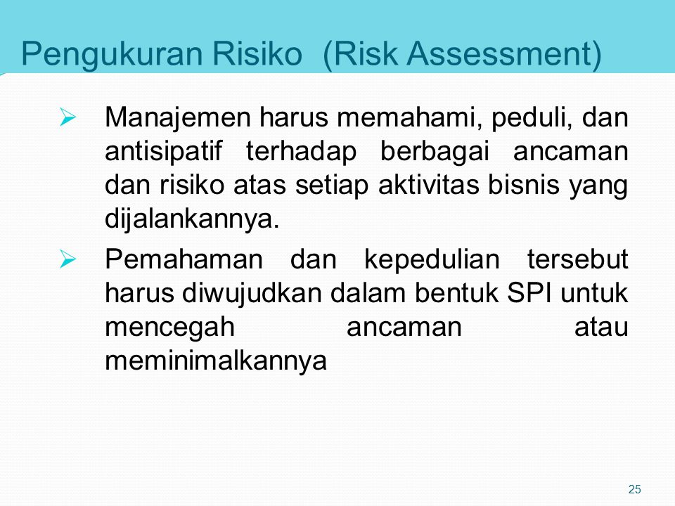 Pengukuran Risiko (Risk Assessment)