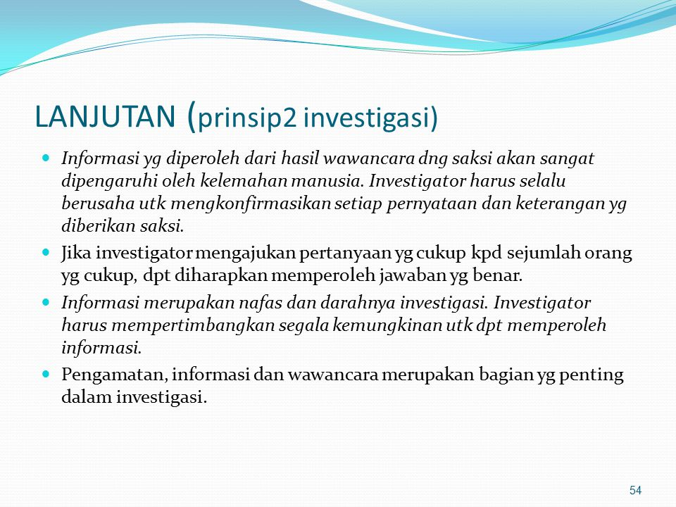 LANJUTAN (prinsip2 investigasi)