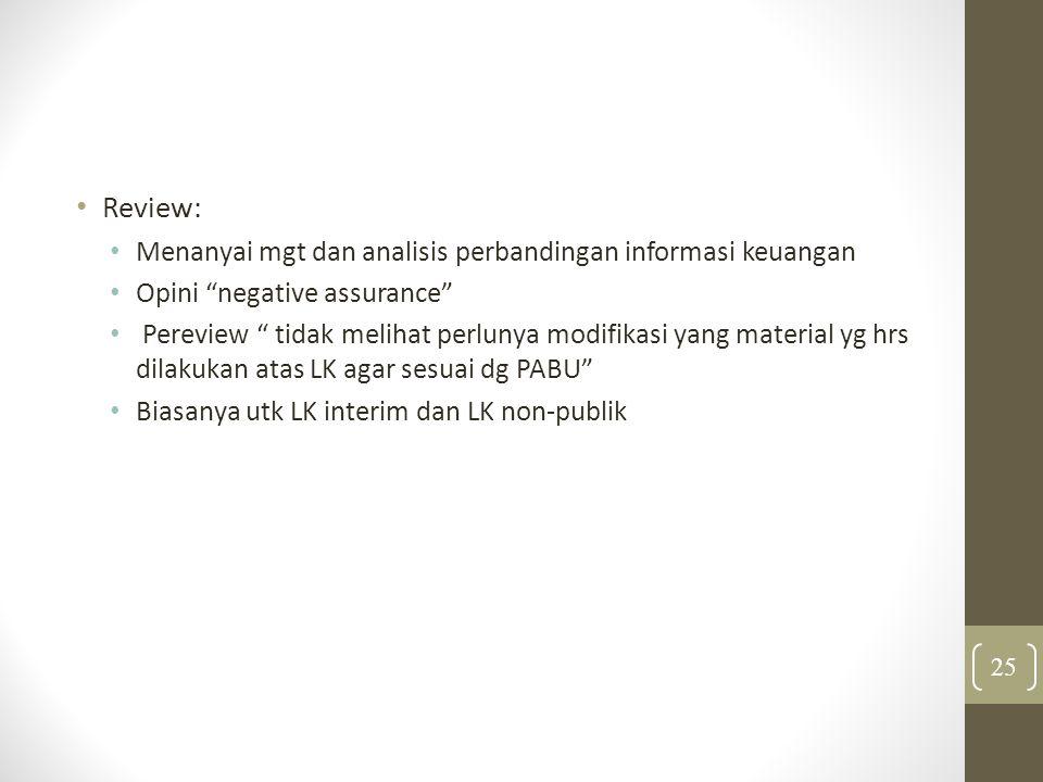 Review: Menanyai mgt dan analisis perbandingan informasi keuangan