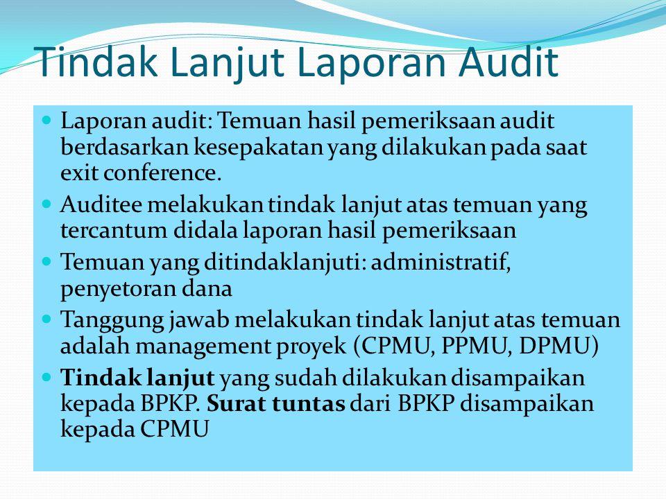 Tindak Lanjut Laporan Audit