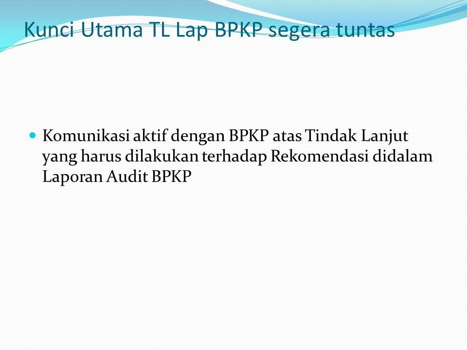 Kunci Utama TL Lap BPKP segera tuntas