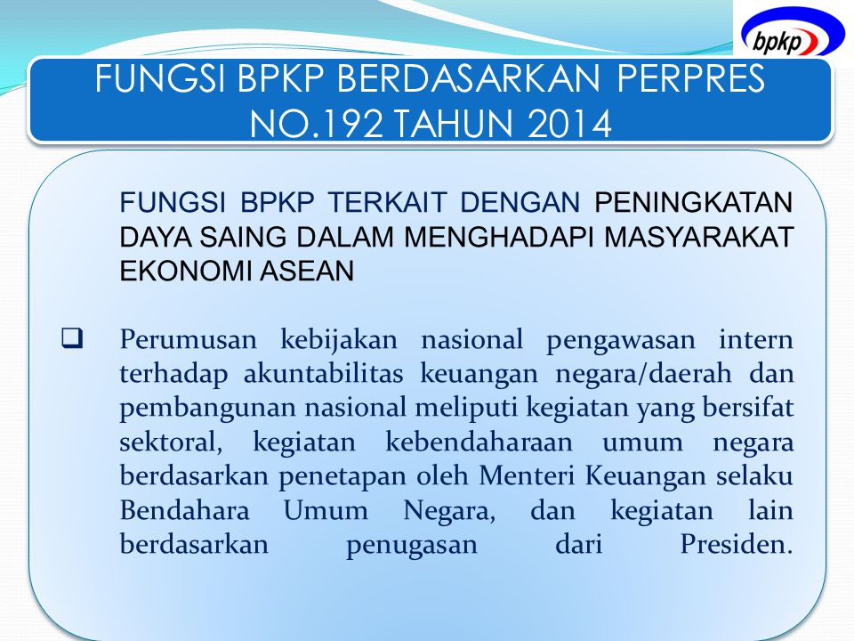 FUNGSI BPKP BERDASARKAN PERPRES NO.192 TAHUN 2014