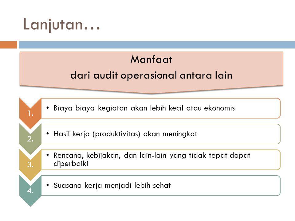 dari audit operasional antara lain