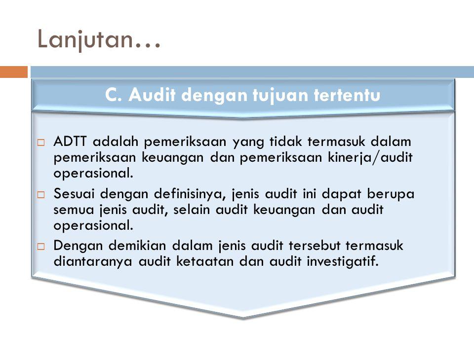 C. Audit dengan tujuan tertentu