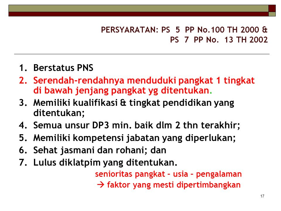 PERSYARATAN: PS 5 PP No.100 TH 2000 & PS 7 PP No. 13 TH 2002