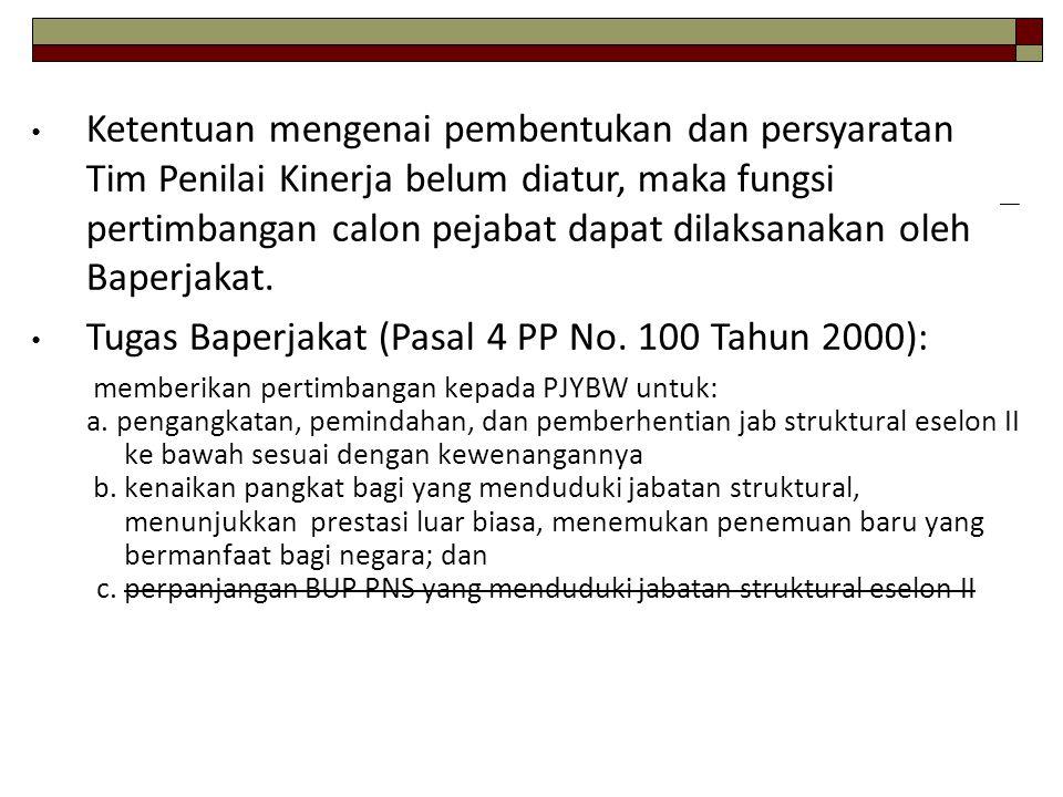Tugas Baperjakat (Pasal 4 PP No. 100 Tahun 2000):