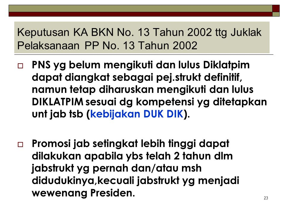 Keputusan KA BKN No. 13 Tahun 2002 ttg Juklak Pelaksanaan PP No