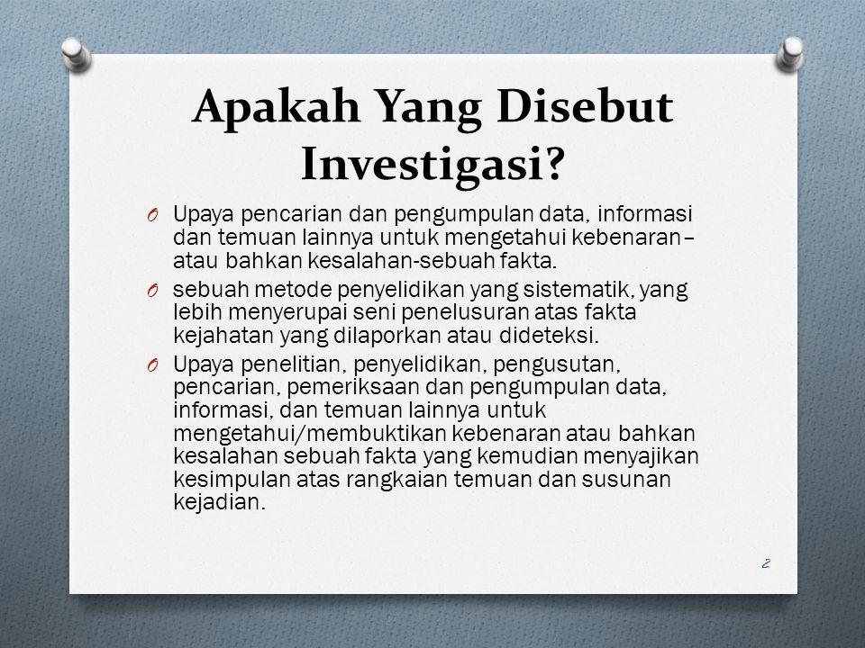 Apakah Yang Disebut Investigasi