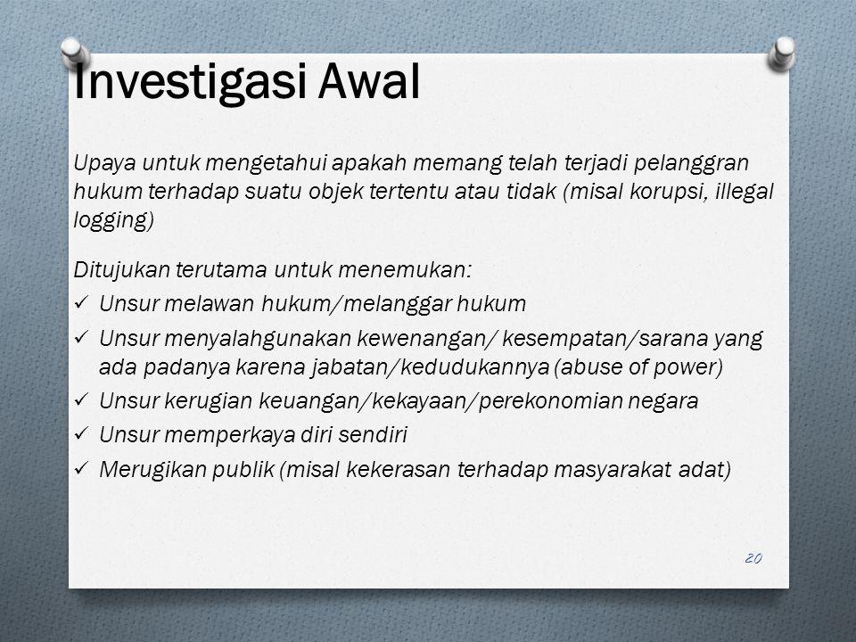 Investigasi Awal