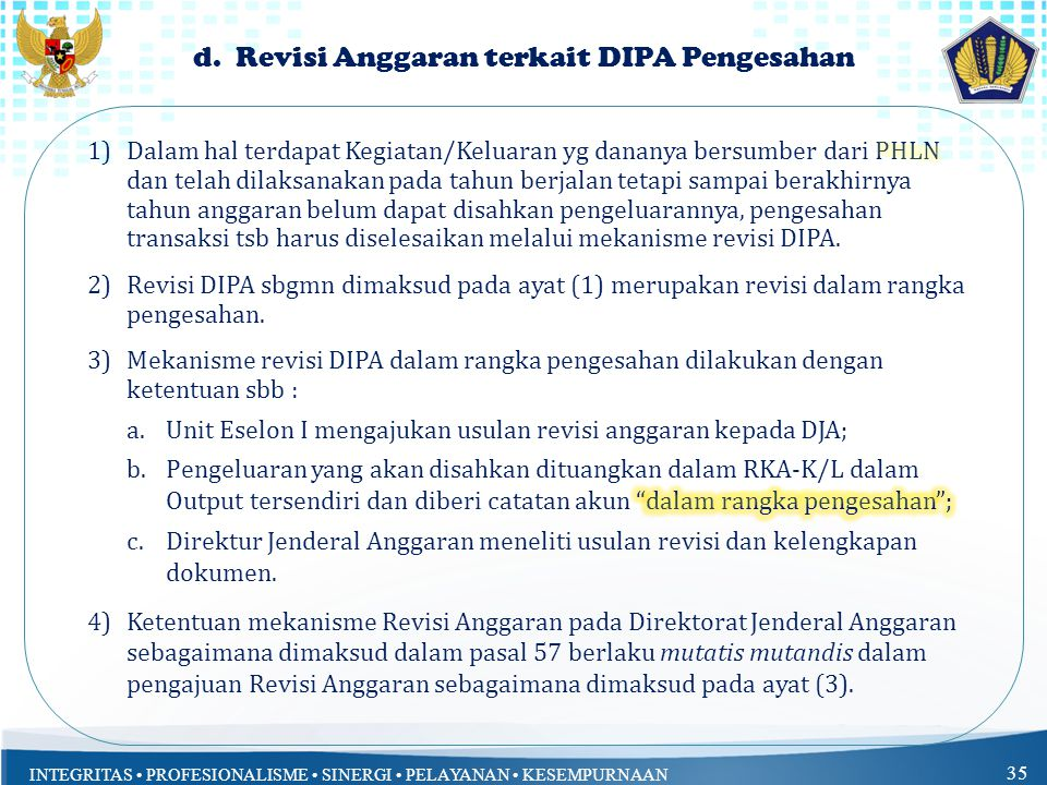 d. Revisi Anggaran terkait DIPA Pengesahan