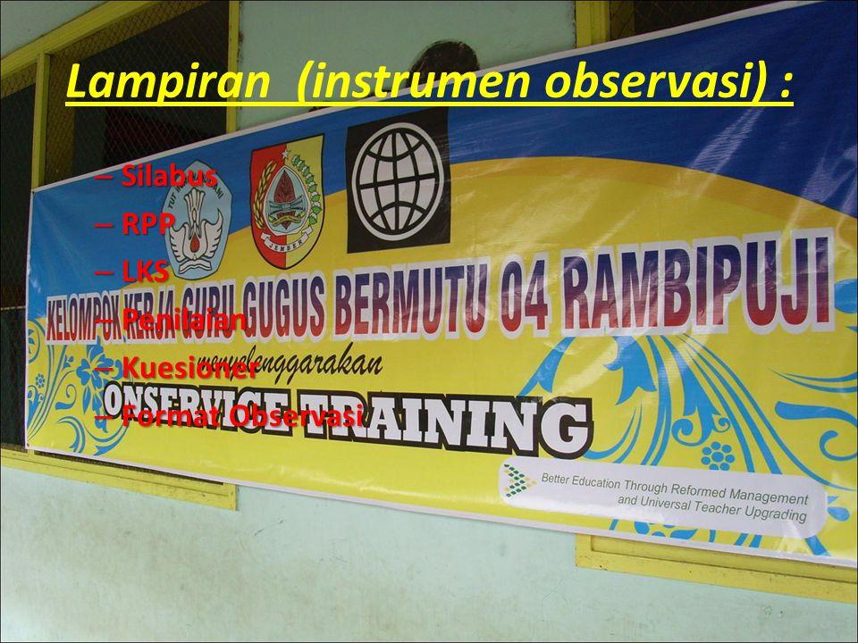 Lampiran (instrumen observasi) :