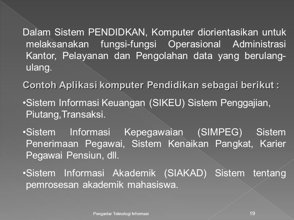 Contoh Aplikasi komputer Pendidikan sebagai berikut :
