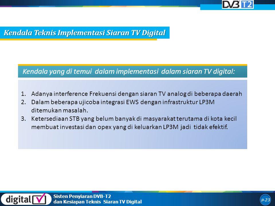 Kendala Teknis Implementasi Siaran TV Digital