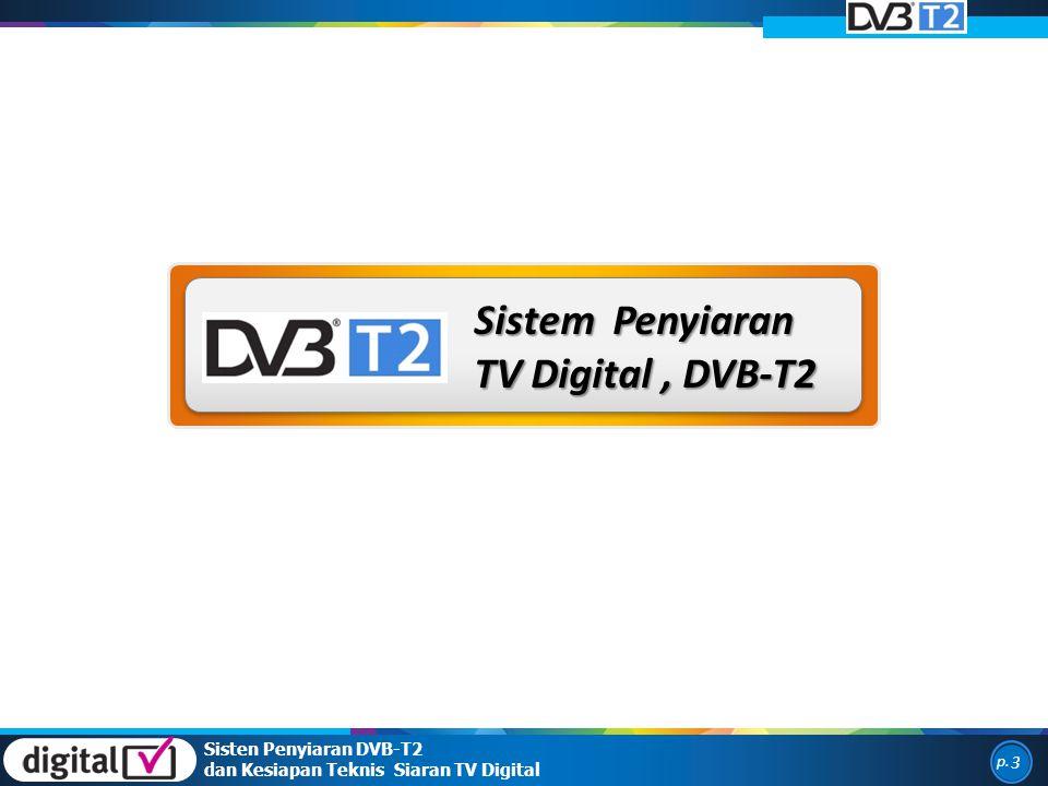 Sistem Penyiaran TV Digital , DVB-T2 Sisten Penyiaran DVB-T2