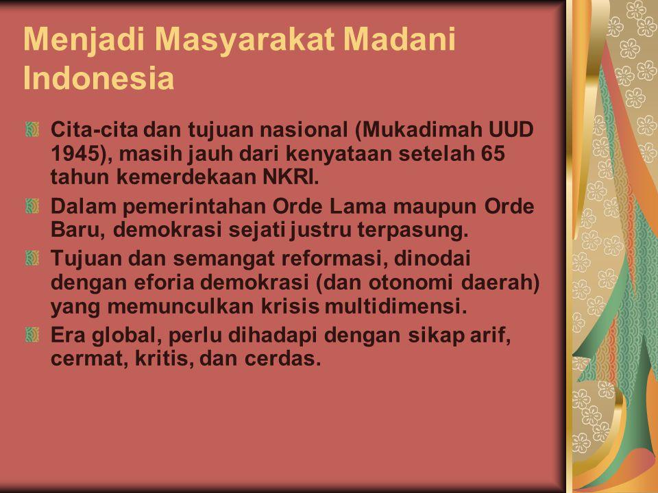 Menjadi Masyarakat Madani Indonesia