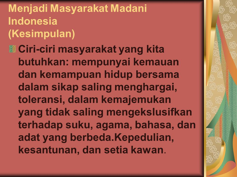 Menjadi Masyarakat Madani Indonesia (Kesimpulan)