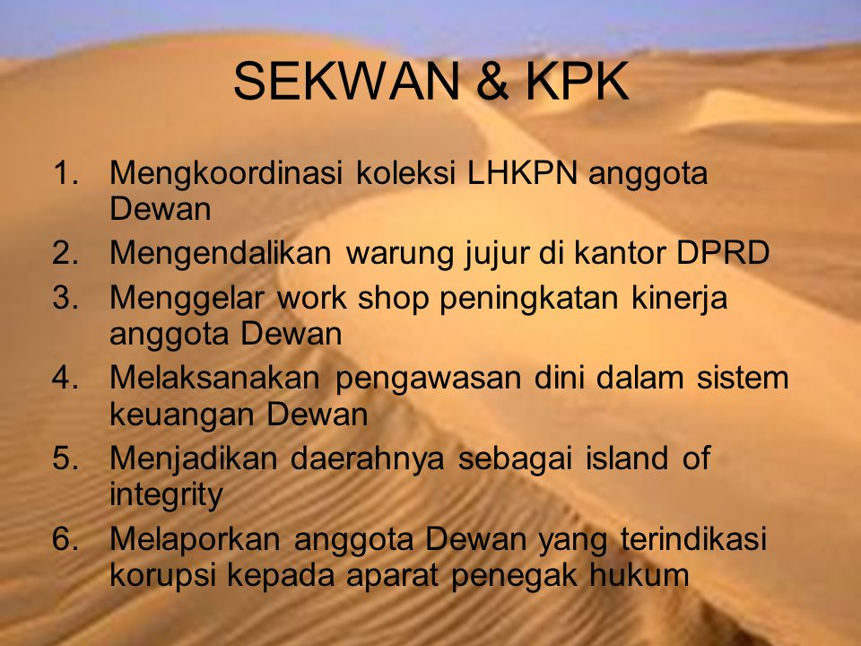 SEKWAN & KPK Mengkoordinasi koleksi LHKPN anggota Dewan