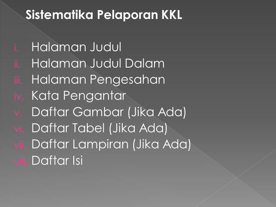 Sistematika Pelaporan KKL