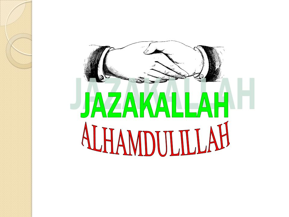 JAZAKALLAH ALHAMDULILLAH