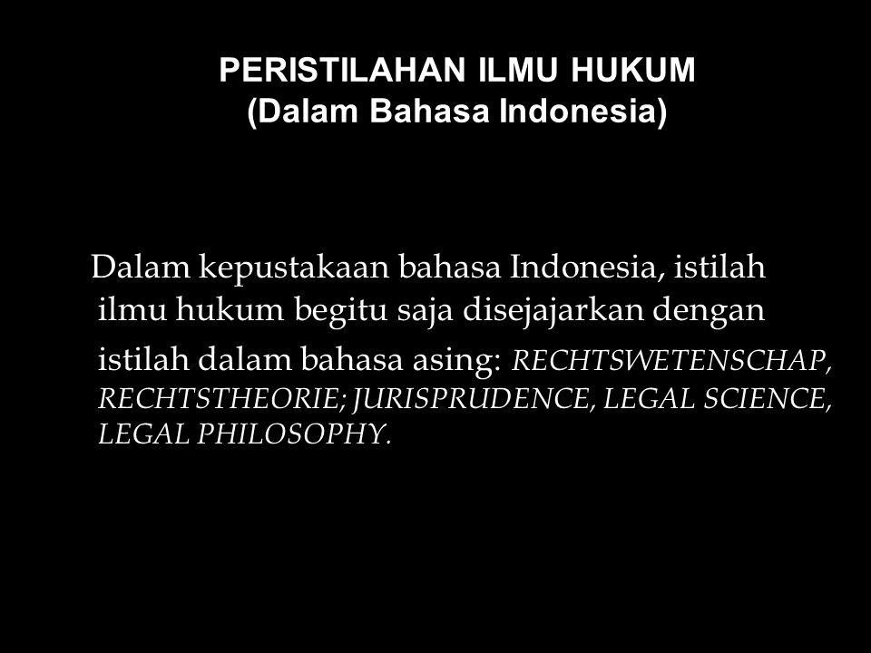 PERISTILAHAN ILMU HUKUM (Dalam Bahasa Indonesia)