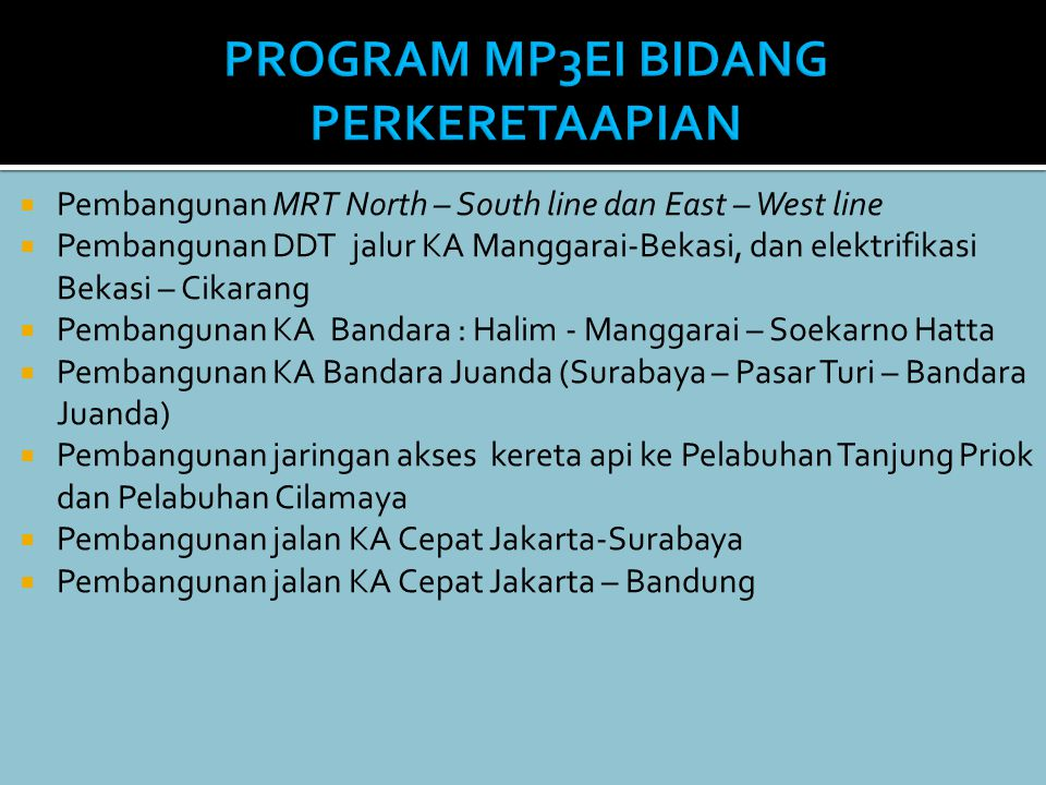 PROGRAM MP3EI BIDANG PERKERETAAPIAN