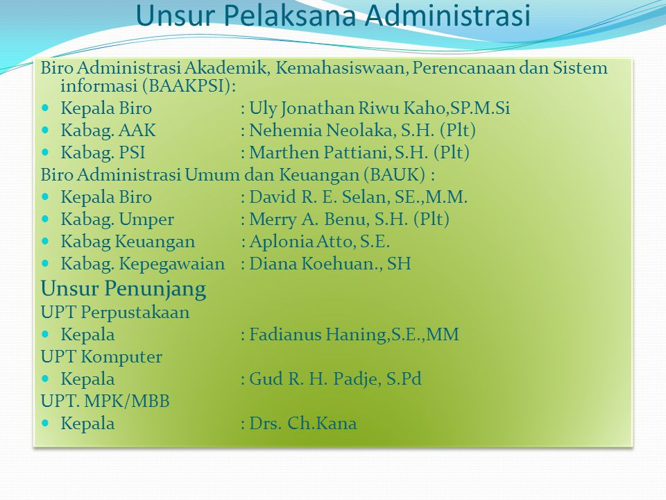 Unsur Pelaksana Administrasi