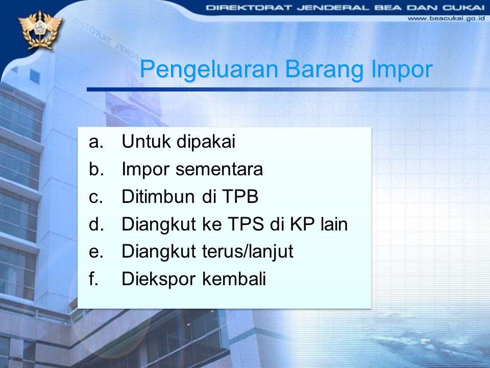 Pengeluaran Barang Impor