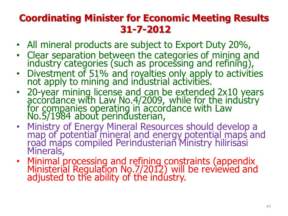 Coordinating Minister for Economic Meeting Results 31-7-2012