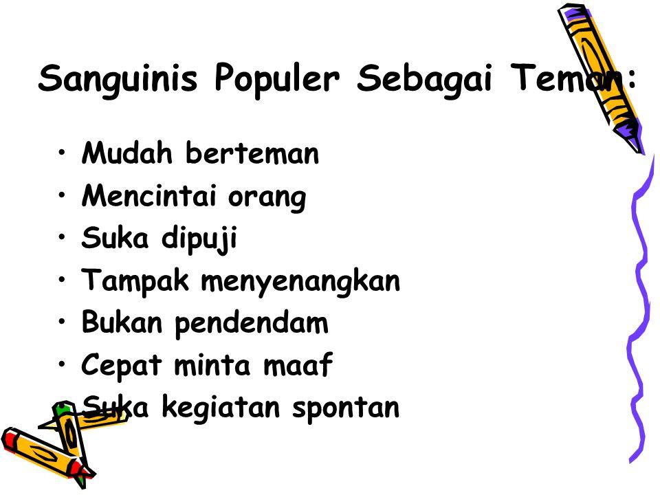 Sanguinis Populer Sebagai Teman: