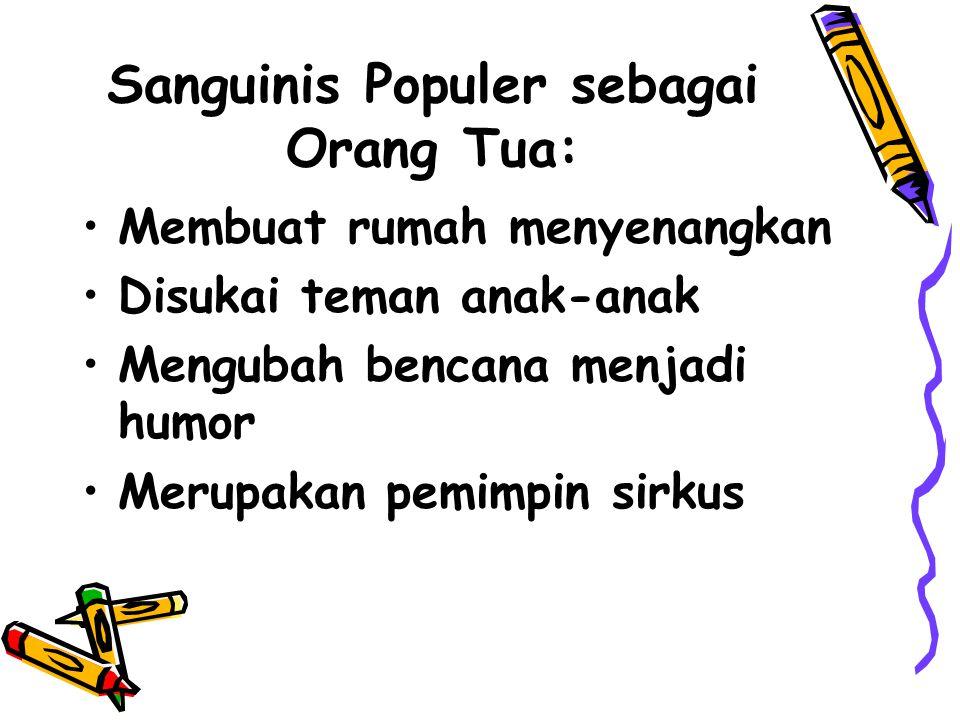Sanguinis Populer sebagai Orang Tua: