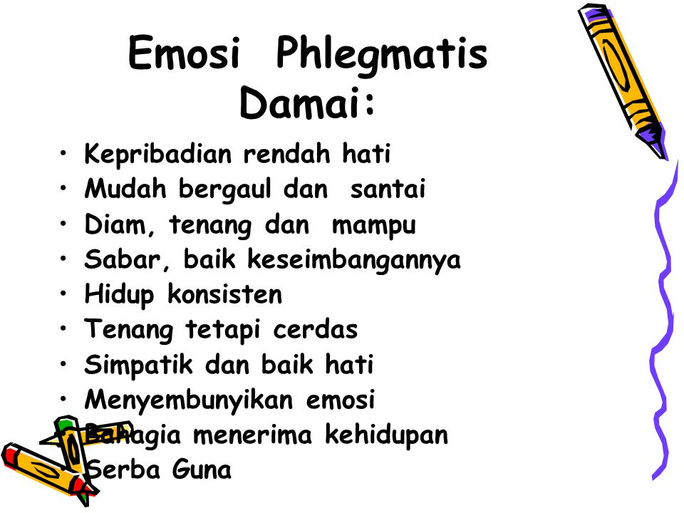 Emosi Phlegmatis Damai:
