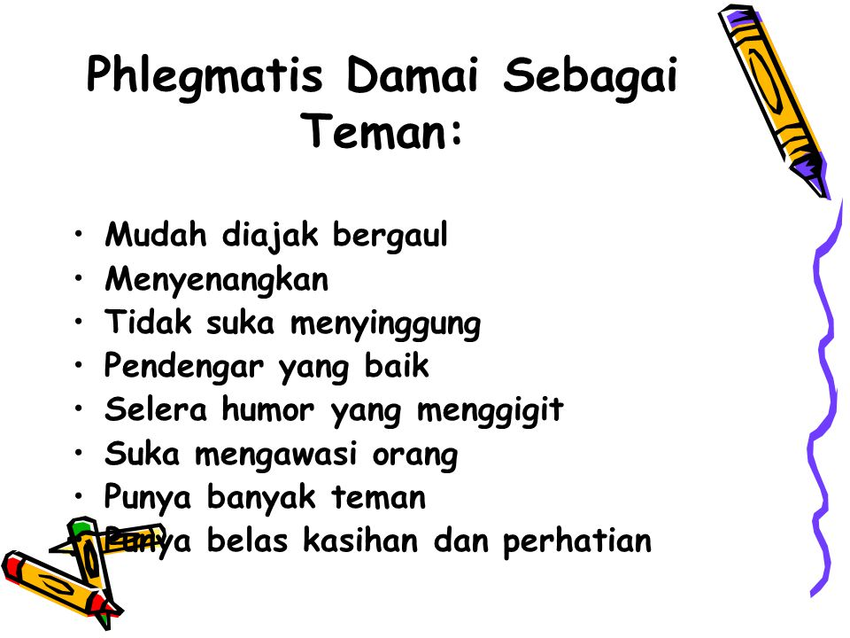 Phlegmatis Damai Sebagai Teman: