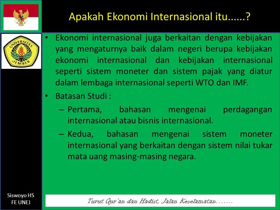 Apakah Ekonomi Internasional itu......
