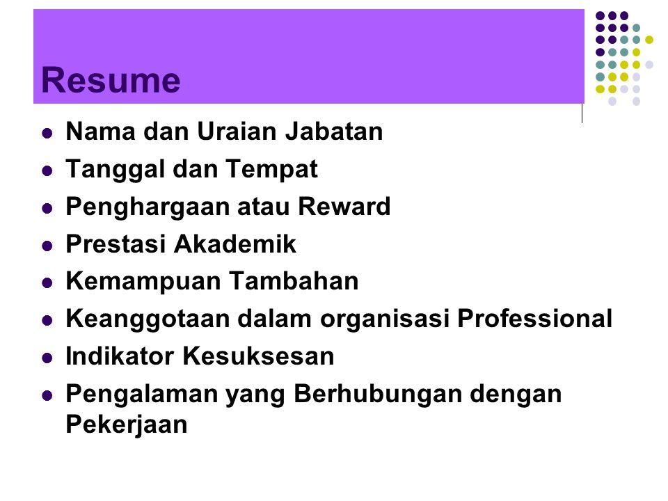 Resume Nama dan Uraian Jabatan Tanggal dan Tempat