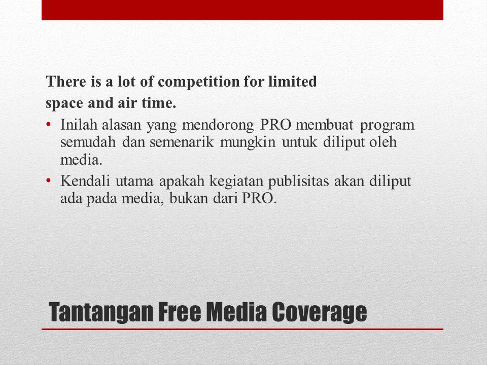 Tantangan Free Media Coverage