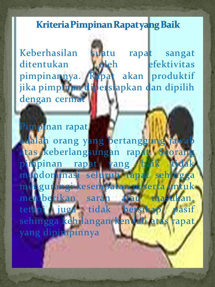 Kriteria Pimpinan Rapat yang Baik
