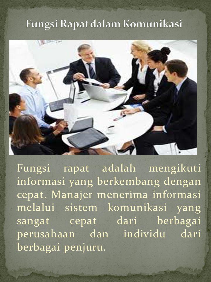 Fungsi Rapat dalam Komunikasi