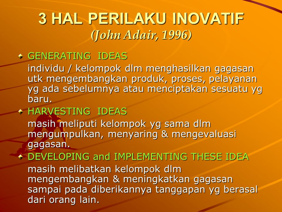 3 HAL PERILAKU INOVATIF (John Adair, 1996)