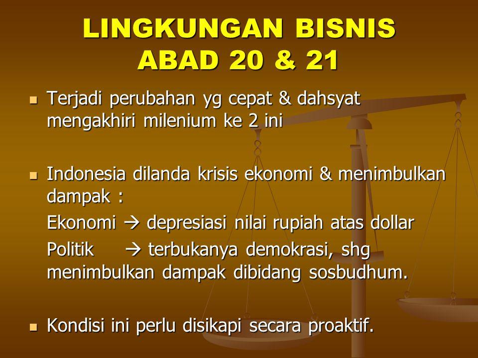 LINGKUNGAN BISNIS ABAD 20 & 21