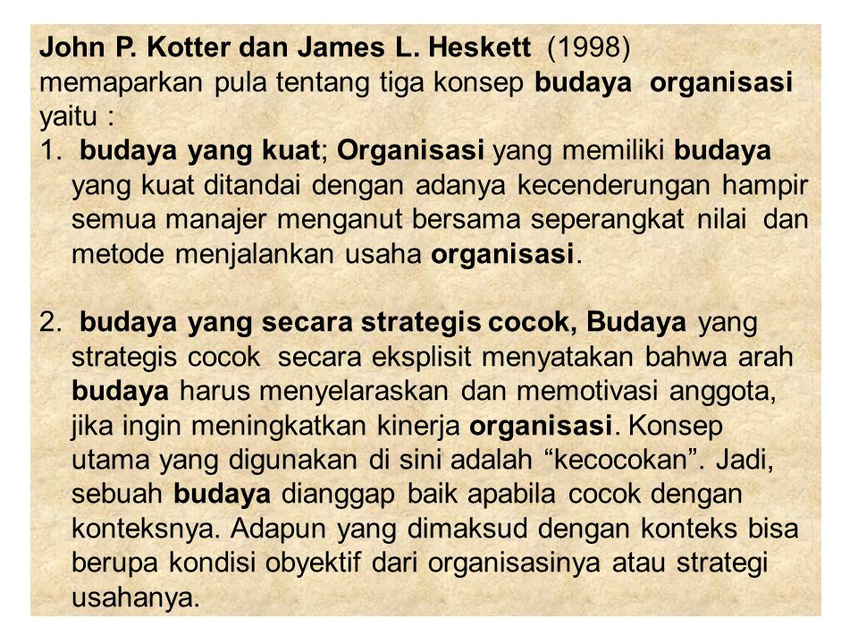 John P. Kotter dan James L. Heskett (1998)