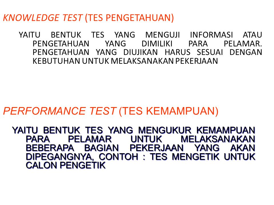 KNOWLEDGE TEST (TES PENGETAHUAN)