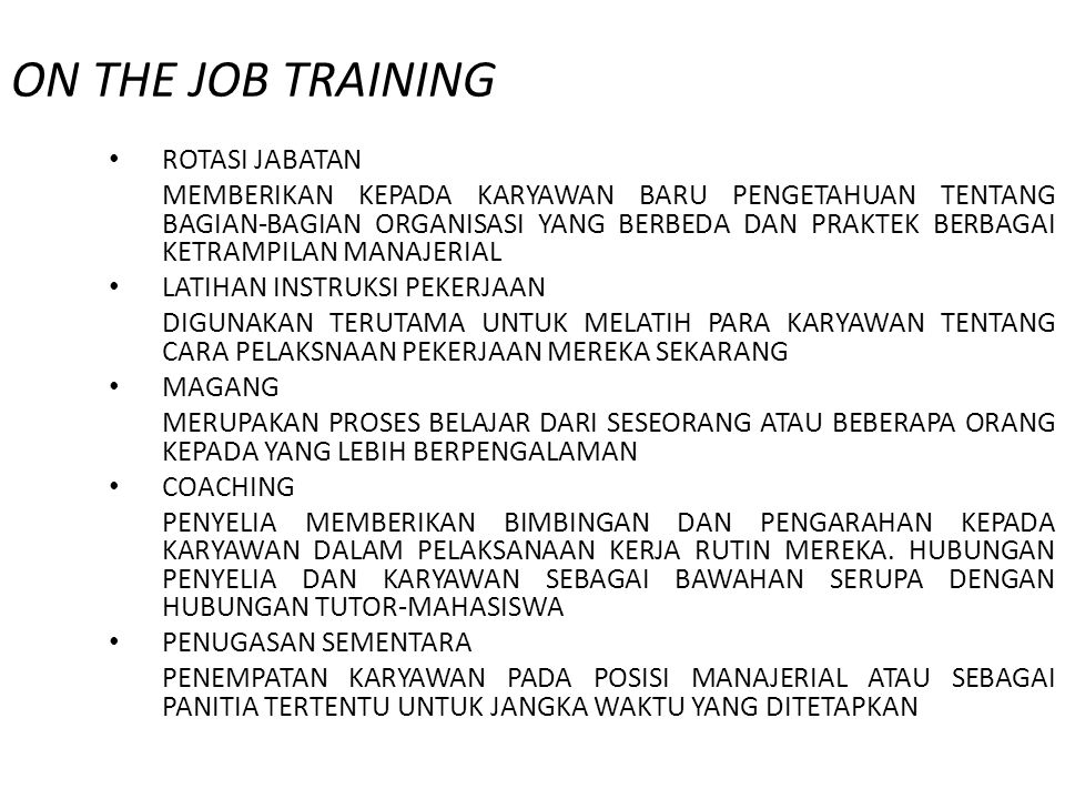 ON THE JOB TRAINING ROTASI JABATAN