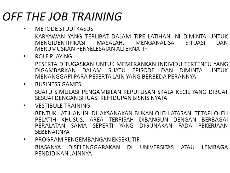 OFF THE JOB TRAINING METODE STUDI KASUS