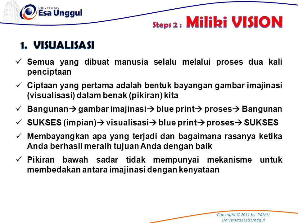 1. VISUALISASI Steps 2 : Miliki VISION