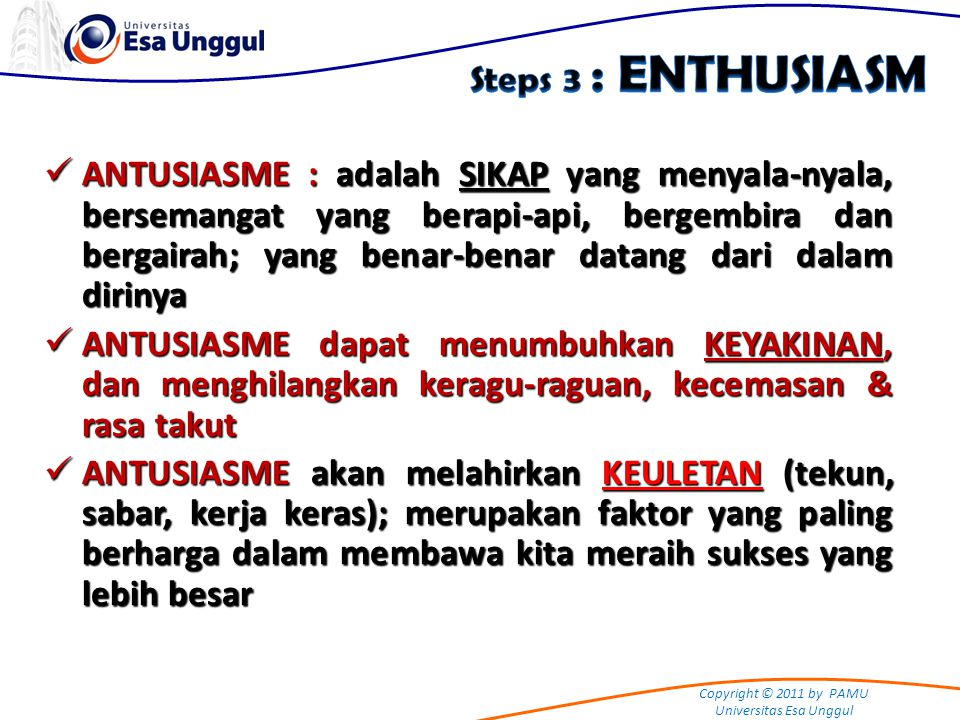 Steps 3 : ENTHUSIASM