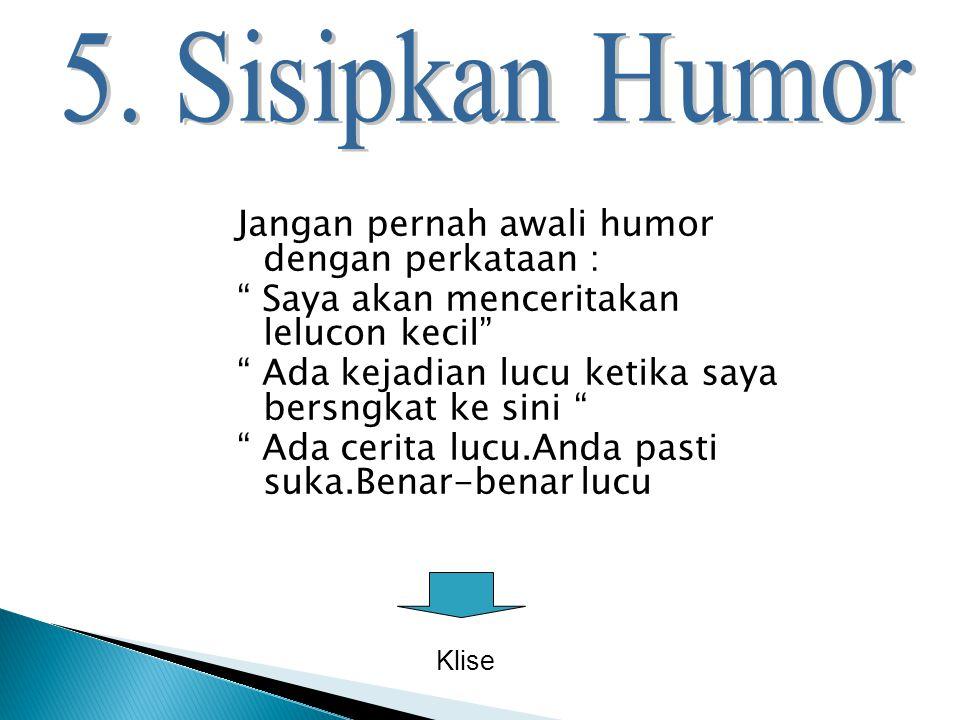 5. Sisipkan Humor
